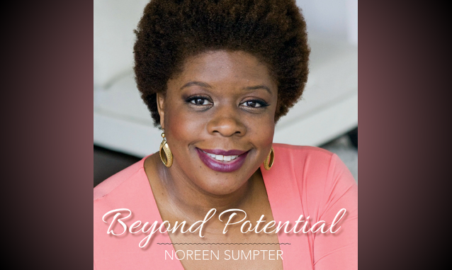 Live Life Your Way – Beyond Your Potential! BEYOND POTENTIAL RADIO PODCAST on the New York City Podcast Network