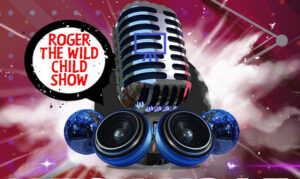 Roger the Wild Child Show On the New York City Podcast Network