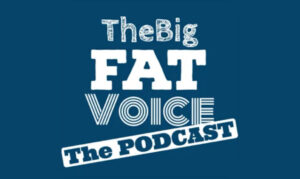 the big fat voice podcast On the New York City Podcast Network